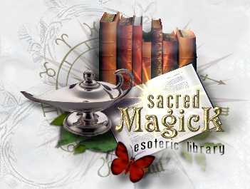 Sacred-Magick.Com: The Esoteric Library